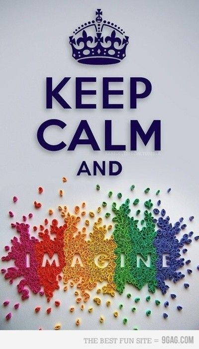 Keep Calm and Imagine. loves it! #Graphic #Typography