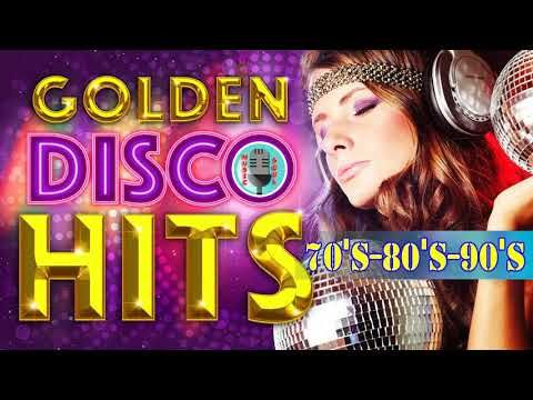 Best Disco Songs 70s 80s and 90s || Greatest Disco Hits of