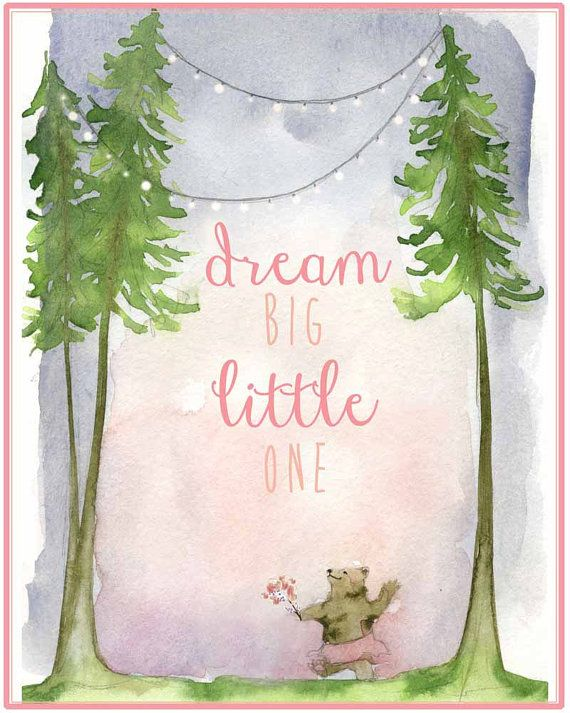 Dream Big Little One - Nursery Art - 13x19 Watercolor Print - Dancing Bear - Girls room painting