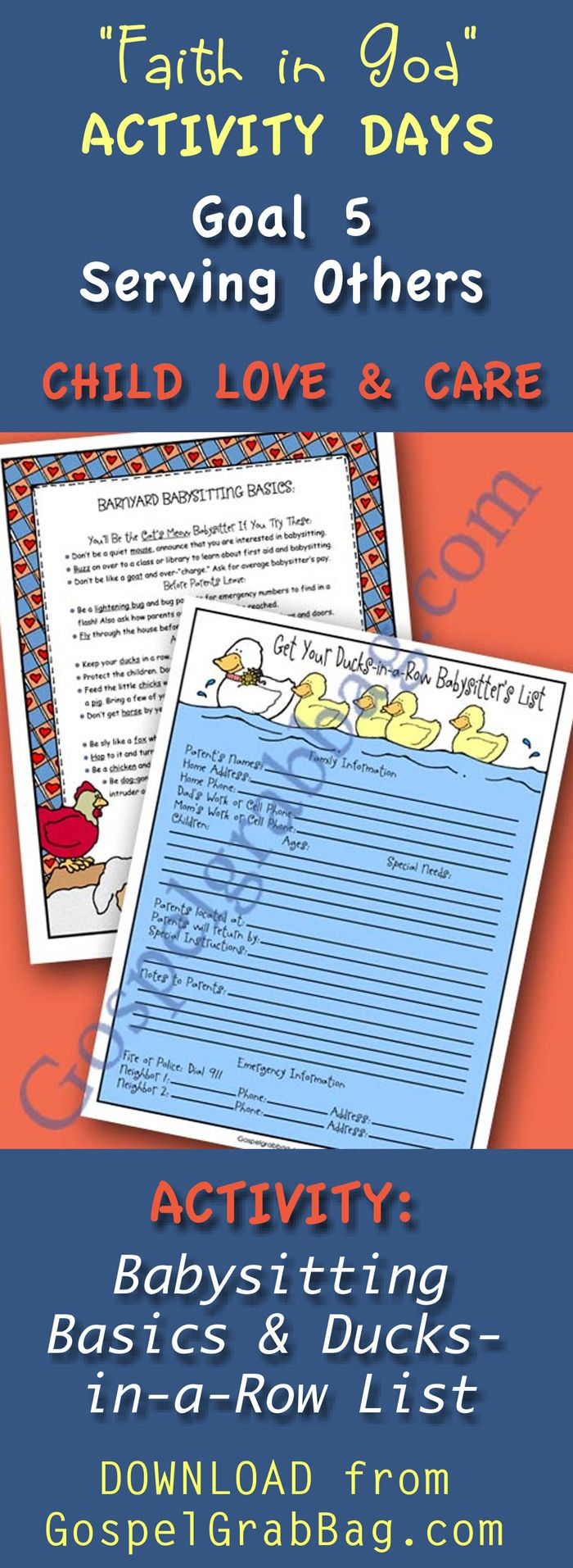 Old McDonald Song and Game, and Babysitting Basics (poster) and Ducks-in-a-Row (emergency list) - Download activity to achieve Activity Days Serving Others Goal 5 - young children with songs or games you have learned or made yourself. Show that you know how to care for and protect a young child. - GospelGrabBag.com