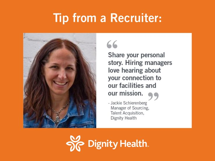 Want To Work At Dignity Health? Check Out This Recruiter Tip! School  TipsCareer HelpJob ...