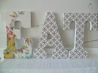 Letters, fabric, mod podge