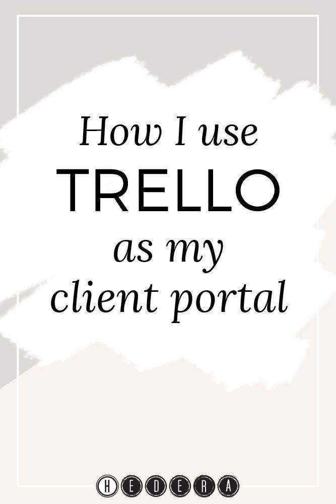 How I use Trello as my client portal