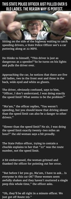 This State Officer Pulled Over 5 Old Ladies The Reason Why Is Perfect funny quotes quote jokes story lol funny quote funny quotes funny sayings joke humor stories