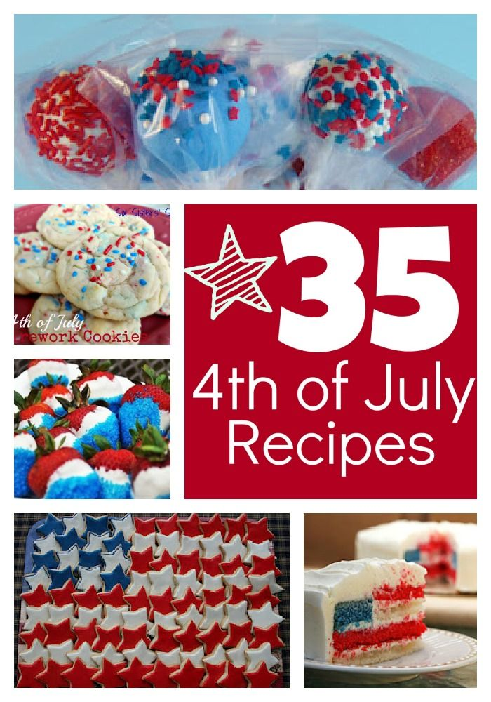 35 Fun Fourth of July Recipes . . . all decked out in red, white and blue! Love to be patriotic ♥