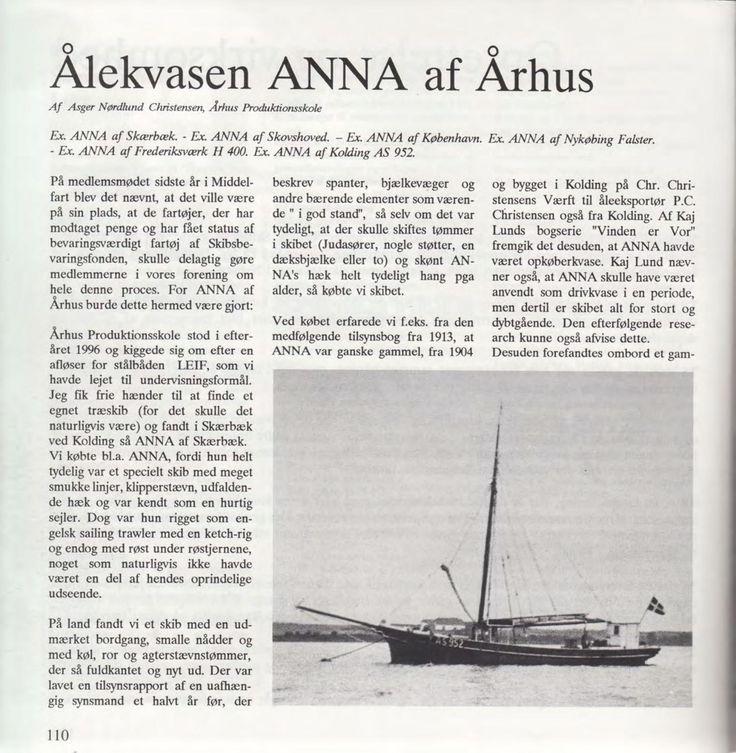 Aalekvasen Annas historie. Anna er en såkaldt opkøberkvase eller transportkvase - ikke en drivkvase.