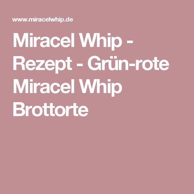 Miracel Whip - Rezept - Grün-rote Miracel Whip Brottorte
