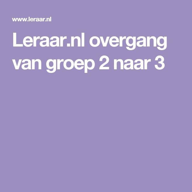 Leraar.nl overgang van groep 2 naar 3