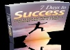 I will give ebook 7 Days to succes for $5
