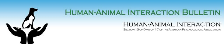 Human-Animal Interaction Bulletin is an international, peer-reviewed, open-access publication of research of the interaction between non-human animals and humans. First edition is now online via APA Section 13 Human Animal Interaction (quick & easy login required)