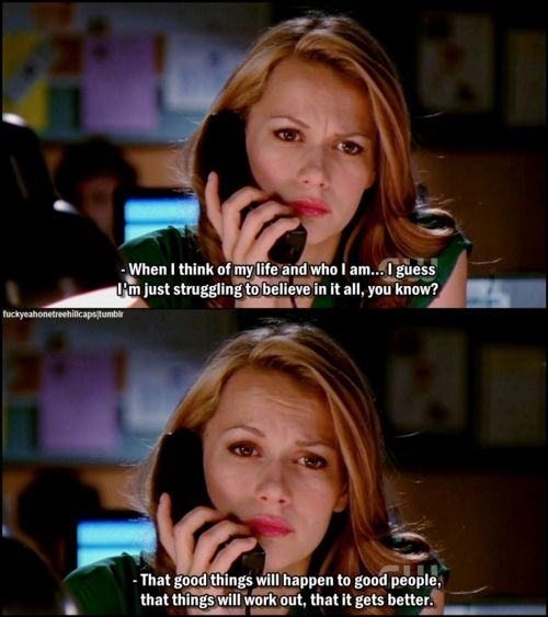 """One Tree Hill Final Episode Quotes: """"I Guess I'm Just Struggling To Believe In It All, You"""