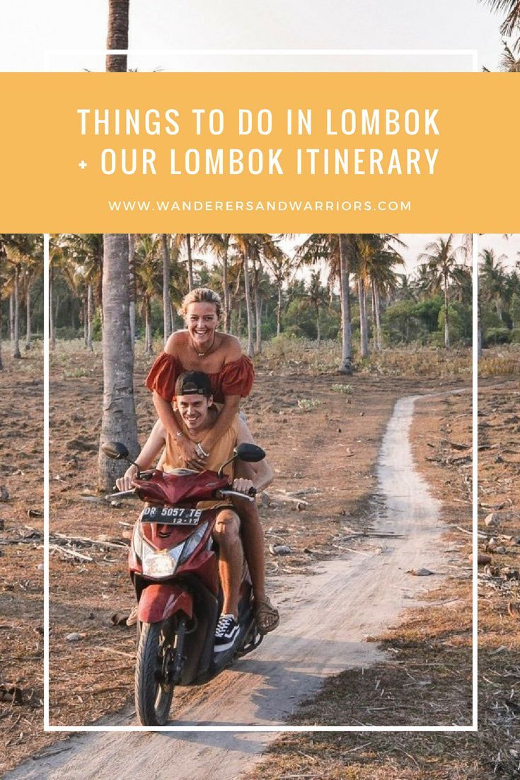 Lombok Itinerary Best Things To Do In Lombok Lombok Couples