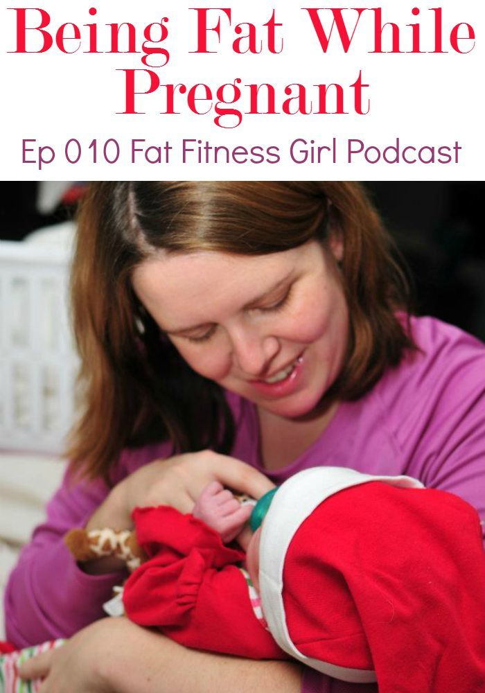 Plus Size Runners & Being Fat While Pregnant. In episode 010 of the Fat Fitness Girl podcast I talk about my experiences about being fat while pregnant.