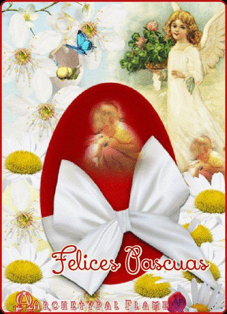Archetypal Flame - Felices Pascuas  Happy Easter   Καλό Πάσχα   Feliz Páscoa   Buona Pasqua  Joyeuses Pâques  Vrolijk Pasen  Frohe Ostern  Счастливой Пасхи  Sretan Uskrs  #Easter, #Πάσχα, #Pascuas, #Páscoa, #Pasqua, #Pâques, #Pasen, #Ostern, #Пасхи, #Uskrs,#beauty, #health, #inspiration,#gif