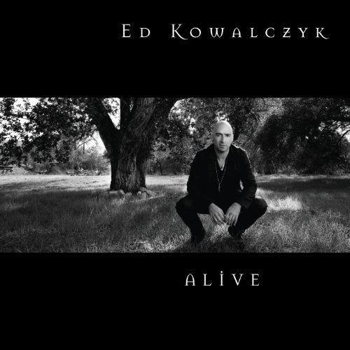 Ed Kowalczyk - Alive (2010)