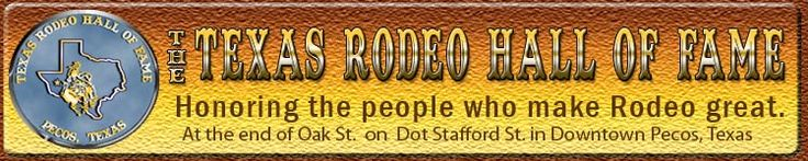 The Texas Rodeo Hall of Fame, Pecos, Texas