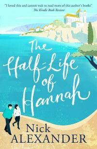 The Half-Life of Hannah