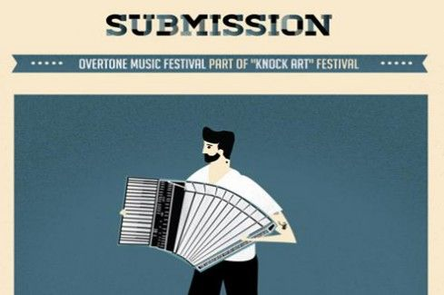 """Call for entries: """"Overtone"""" Music Festival 