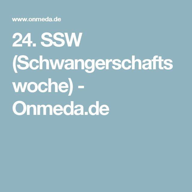 24. SSW (Schwangerschaftswoche) - Onmeda.de