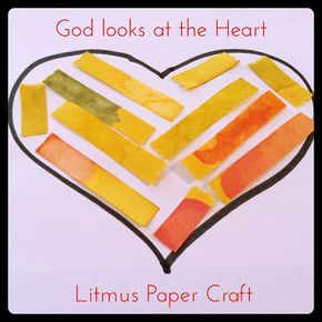Flame: Creative Children's Ministry: God looks at the heart: Litmus Paper craft and object lesson (1 Samuel 16:7)