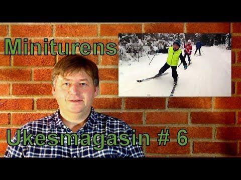 Miniturens Ukesmagasin # 6 Mini OL, nye tur skilt og Utetid blogg