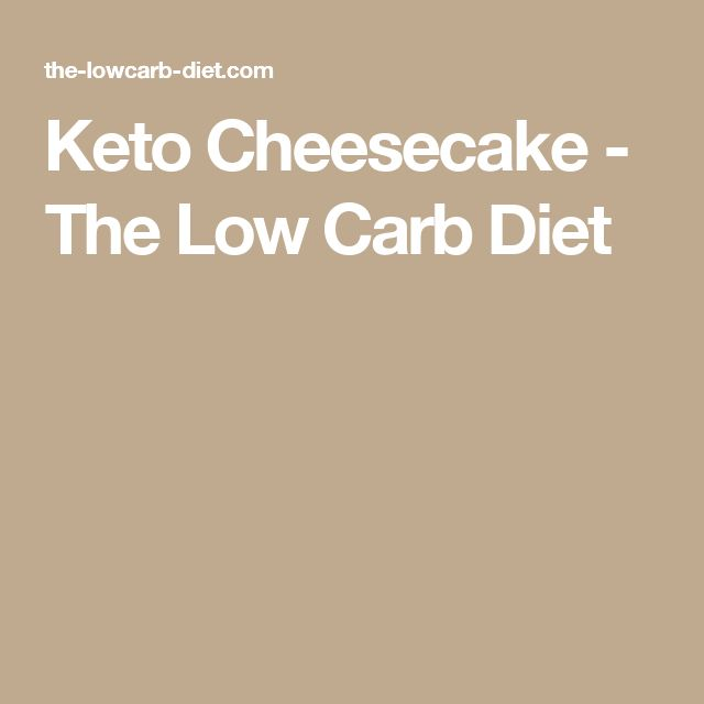 Keto Cheesecake - The Low Carb Diet