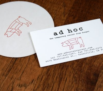 Ad Hoc -- a restaurant I am very interested in going to. The cookbook is amazing. I've done French Laundry, now I want to do Ad Hoc.