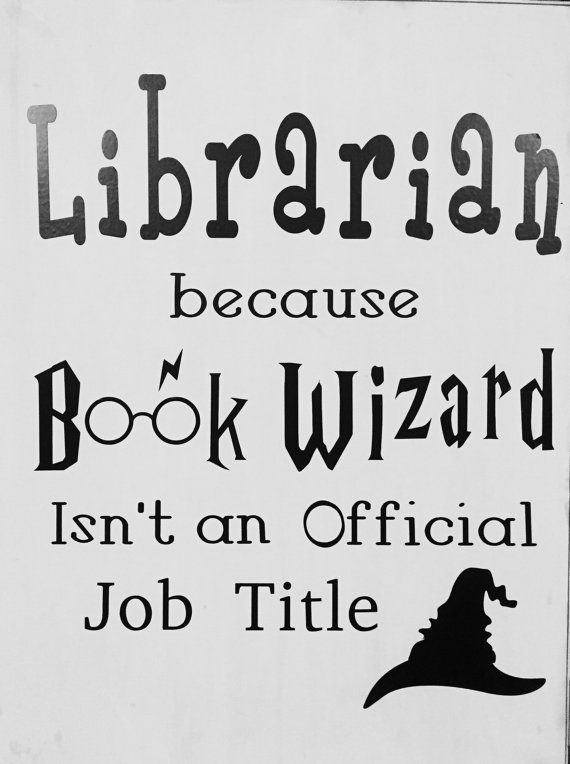 Ideas Quotes: Librarian Book Wizard Vinyl Decal