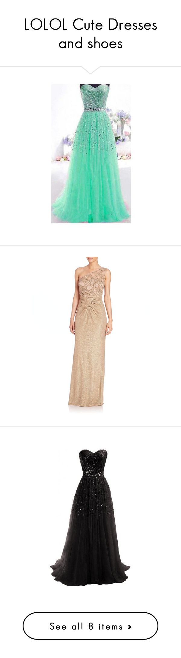 """""""LOLOL Cute Dresses and shoes"""" by stylestar-191 ❤ liked on Polyvore featuring dresses, vestidos, robes, green, sleeveless dress, tube maxi dress, strapless maxi dress, strapless dress, strapless tube dress and gowns"""