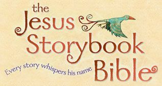 Jesus Storybook Bible (our fave children's Bible) -- website has weekly animated videos, printable lessons, and memory verses