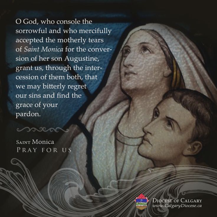 While in this world, Monica lived in Christ; the goodness of her life was so evident that the name of the Lord was praised in her faith and in her works. Saint Monica, pray for us. #CatholicYYC #SaintoftheDay Memorial of Saint Monica, patron saint of #Alcoholics #MarriedWomen #Mothers