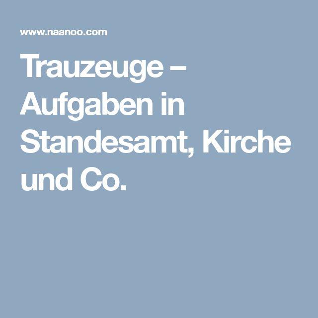 Trauzeuge – Aufgaben in Standesamt, Kirche und Co.
