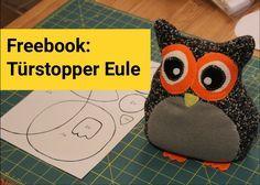 Freebook Türstopper-Eule mit Anleitungsvideo. Diese süße Eule kannst du als Türstopper, Kissen und Kuscheltier nähen. Super für Nähanfänger geeignet.