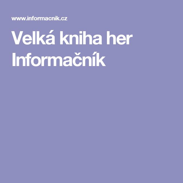 Velká kniha her Informačník