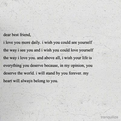 dear best friend . . .I love you Ashlynn! (:  Nikki! I hope you get everything you deserve in life and more. I <3 You too