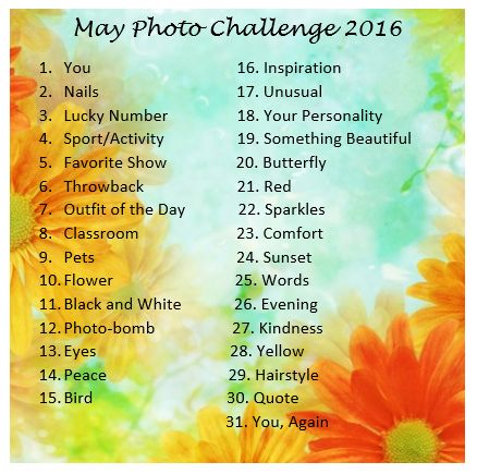 May Photo Challenge 2016 I'm doing this on Instagram!!