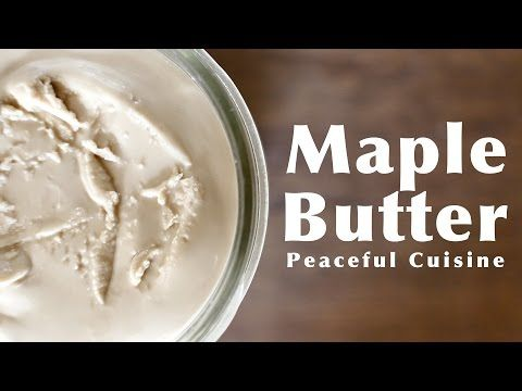 Maple Butter ☆ メープルバターの作り方 - YouTube
