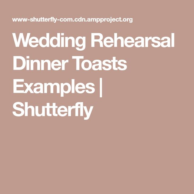 Wedding Rehearsal Dinner Toasts Examples | Shutterfly