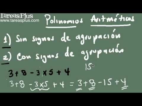 Polinomios aritméticos parte 1 (problemas sin signos de agrupación)