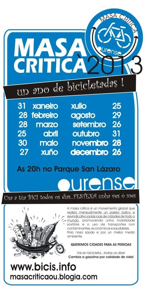 Masa critica Ourense     Calendario 2013    Usa a bici tódolos días, festexa unha vez ó mes!!    ULTIMO XOVES DE MES! critical mass calendar