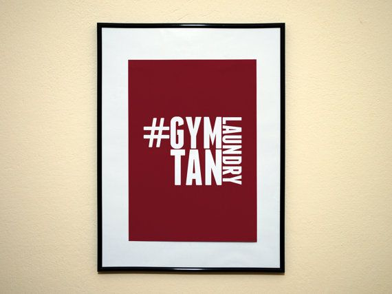 Hashtag Gym Tan Laundry Instagram Style Art Print 8x10 Inches Buy 2 Get 1 Free on Etsy, $9.00