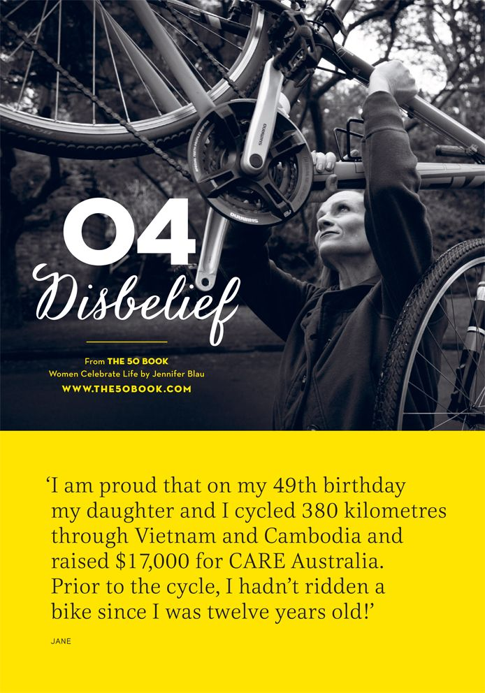 It can be hard to #imagine that you can lead a #fulfilling and #active #lifestyle after #50, but don't let your #disbelief hold you back! #inspirational #motivationalquote #women #exercise #cycling #charity #aging #the50book