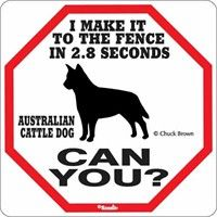 Australian Cattle Dog 2.8 Seconds Sign: Our Australian Cattle Dog 2.8 Seconds Sign will look great outdoors… #USAOnlineShopping #USAShopping