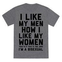 Show off your bisexual pride as well as your sense of humor with this funny bisexual shirt. This des