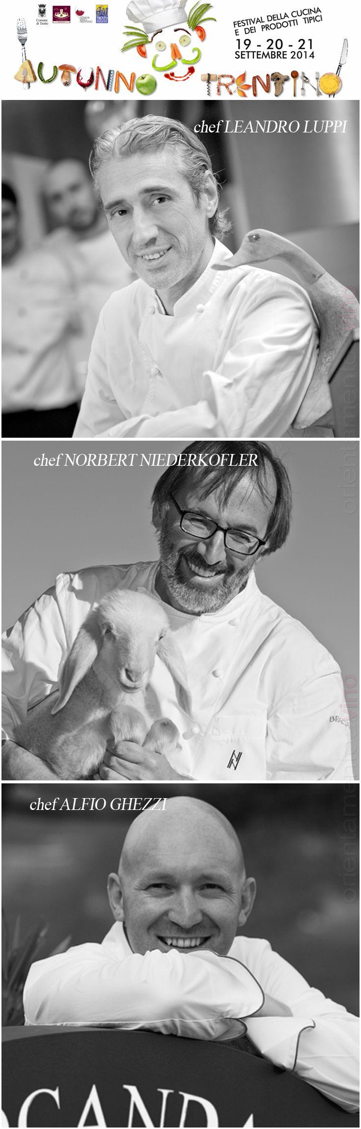 Autunno Trentino festival dell'enogastronomia edizione Stellata #autunnotrentino chef #NorbertNiederkofler chef #LeandroLuppi chef #AlfioGhezzi http://www.orientamentoalvino.com/3197-autunno-trentino-edizione-stellata