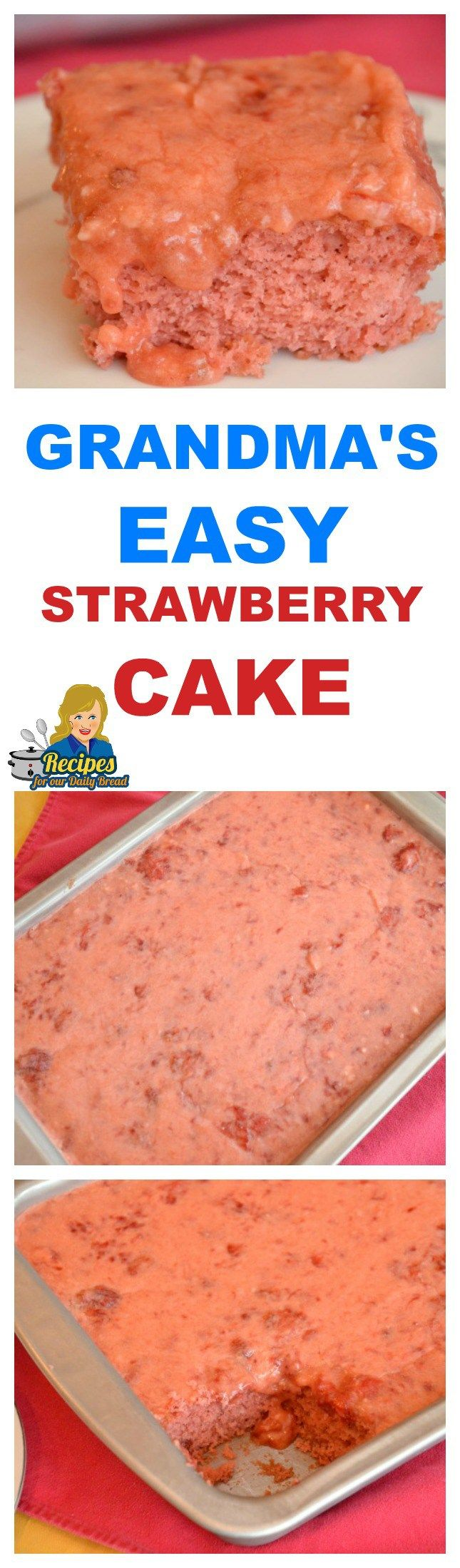 HOW TO MAKE GRANDMAS EASY SPECIAL STRAWBERRY CAKE - This Strawberry Cake is worth it! If you are looking for an easy delicious strawberry cake, I promise you will be drooling over this one.  SEE RECIPE HERE: http://recipesforourdailybread.com/easy-strawberry-cake/