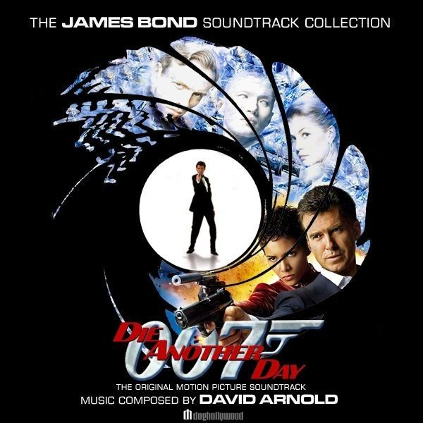 Die Another Day With Images James Bond Soundtrack James Bond