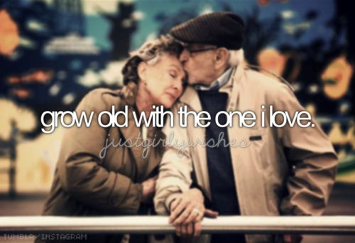 a bucket list for girls  grow old with the one i love bucket list