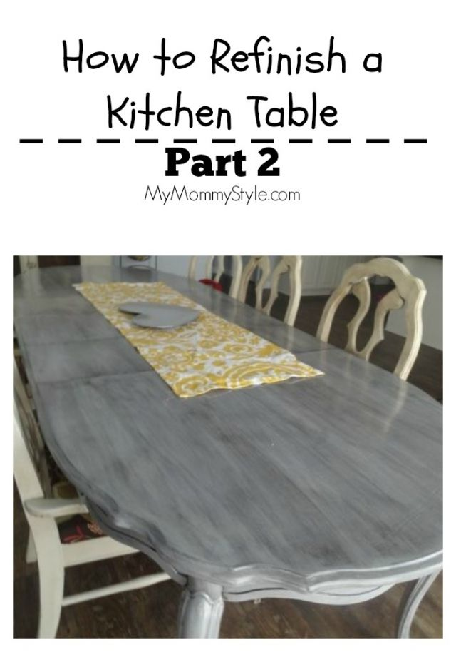 How to finish a kitchen table, part 2,mymommystyle.com, DIY, kitchen, grey table, kitchen, gray table