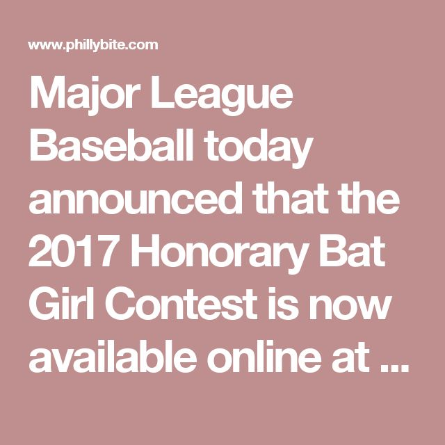 Major League Baseball today announced that the 2017 Honorary Bat Girl Contest is now available online at HonoraryBatGirl.com for fans to share stories of how they, or their loved ones, are supporting the cause to raise awareness and find a cure for breast cancer. The contest will identify one fan per MLB Club who has a personal connection to breast cancer and has demonstrated a commitment to battling the disease.